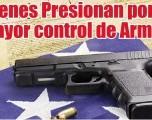 Jóvenes Presionan por un Mayor control de Armas