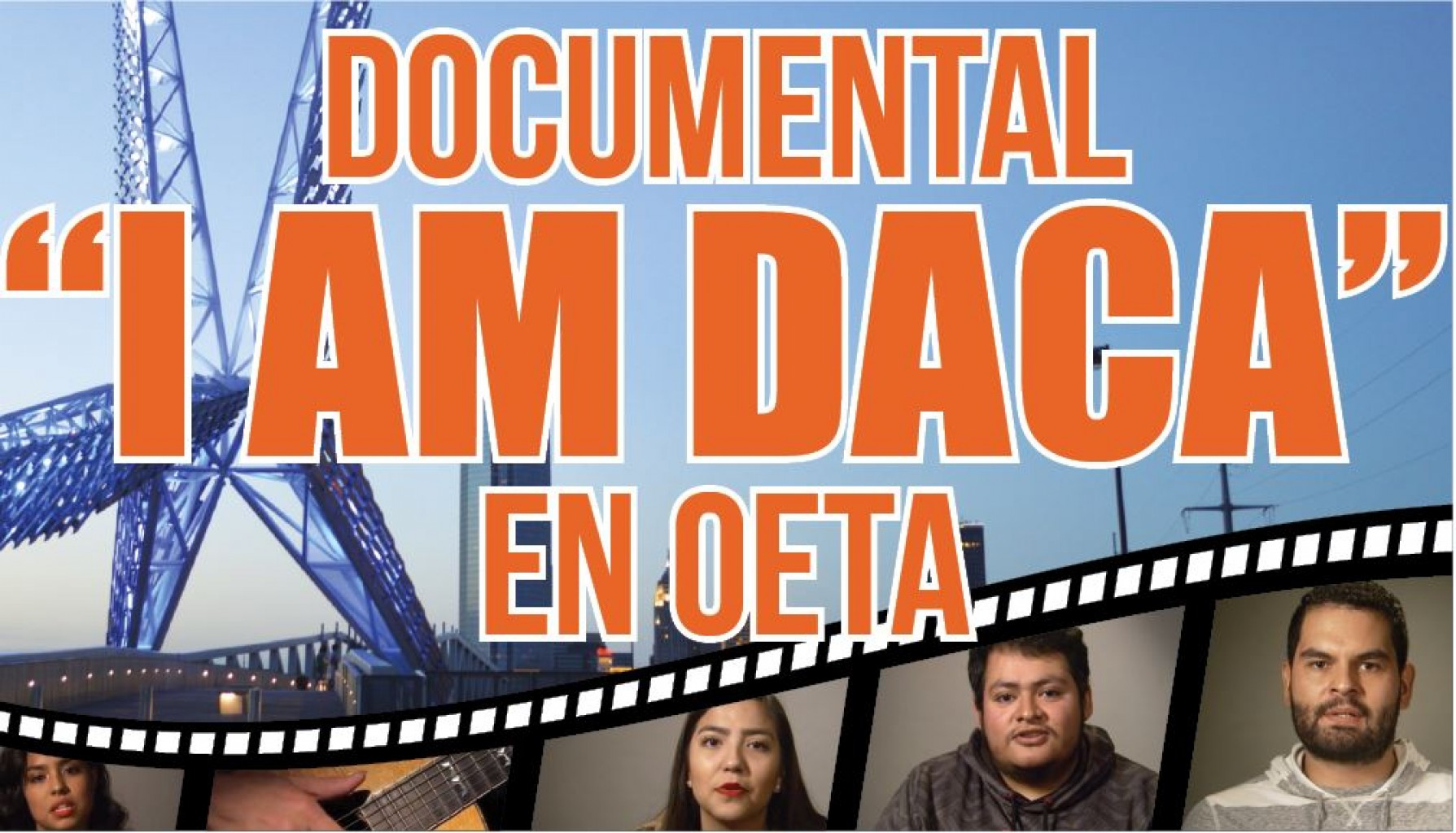 "Documental  ""I AM DACA""  en OETA"