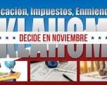 Educación, Impuestos, Enmiendas: Oklahoma Decide en Noviembre