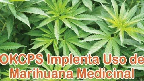 OKCPS Implenta Uso de Marihuana Medicinal