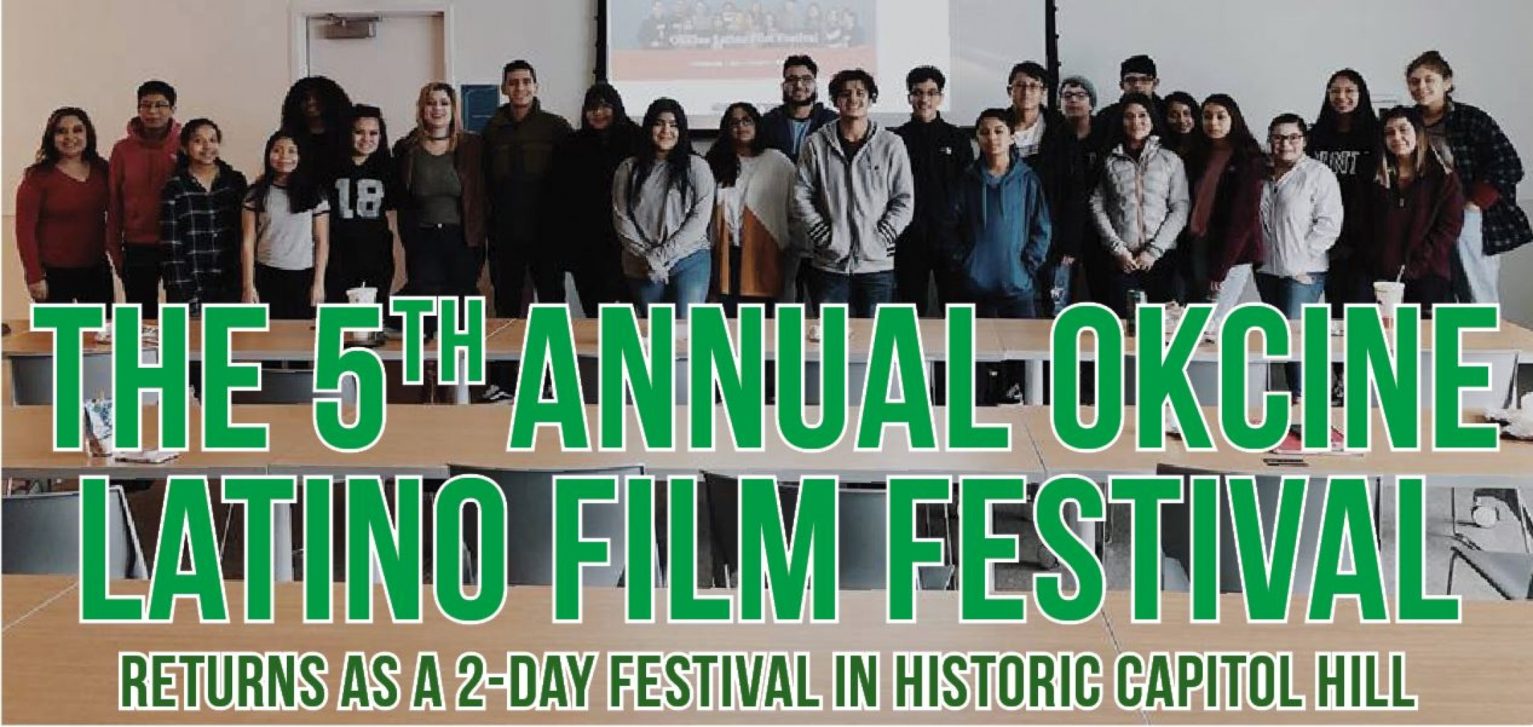 THE 5th ANNUAL OKCINE LATINO FILM FESTIVAL RETURNS AS A 2-DAY FESTIVAL IN HISTORIC CAPITOL HILL
