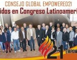 Consejo Global Empowered21  Reunidos en Congreso Latinoamericano