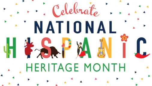 National Hispanic Heritage Month: Sept. 15-Oct. 15, 2020